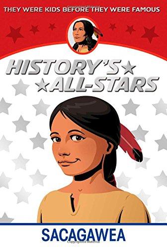 Sacagawea (History's All-Stars)
