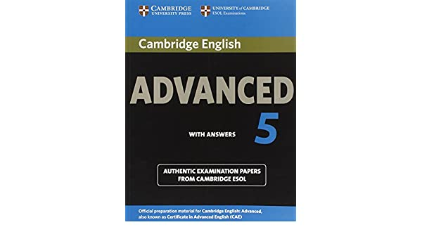 Cambridge english advanced 5 students book with answers authentic cambridge english advanced 5 students book with answers authentic examination papers from cambridge esol cae practice tests cambridge esol fandeluxe Gallery