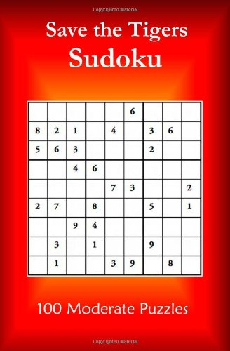 Read Online Save The Tigers Sudoku: 100 Moderate Puzzles pdf epub