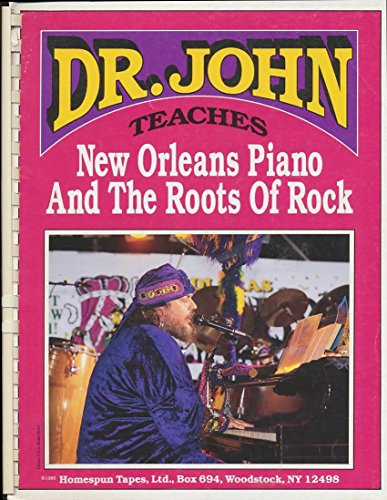 Dr. John The Night Tripper teaches New Orleans Piano and the Roots - John Dr Orleans Piano Teaches New