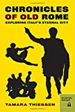 Chronicles of Old Rome, Tamara Thiessen, 0984633448