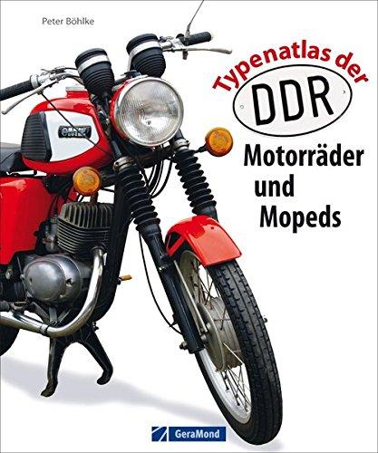 Typenatlas der DDR-Motorräder und Mopeds