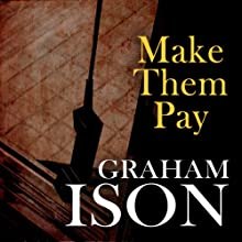Make Them Pay: Brock and Poole Series Audiobook by Graham Ison Narrated by Damian Lynch
