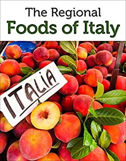 Guide Regional Foods Italy Italian ebook