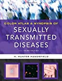 img - for Color Atlas & Synopsis of Sexually Transmitted Diseases, Third Edition (Handsfield, Color Atlas & Synopsis of Sexually Transmitted Diseases) by Hunter Handsfield (2011-07-28) book / textbook / text book