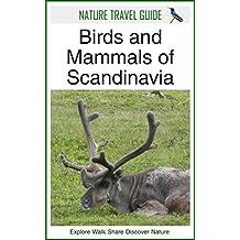 Nature Travel Guide: Birds and Mammals of Scandinavia