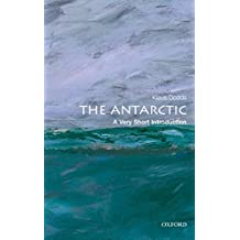 The Antarctic: A Very Short Introduction (Very Short Introductions)