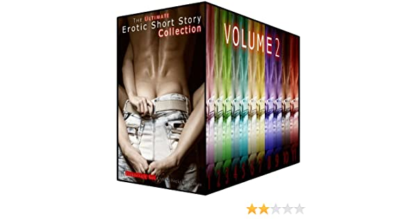 The Ultimate Erotic Short Story Collection 20 - 11 Steamingly Hot Erotica Books For Women