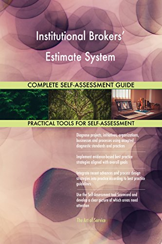 - Institutional Brokers' Estimate System Toolkit: best-practice templates, step-by-step work plans and maturity diagnostics