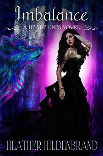 Imbalance: (New Adult Paranormal Romance) (Heart Lines Series Book 4) by [Hildenbrand, Heather]
