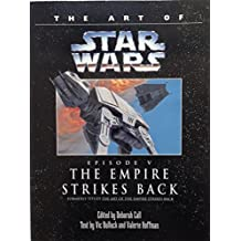 The Art of Star Wars, Episode V - The Empire Strikes Back