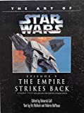 img - for The Art of Star Wars, Episode V - The Empire Strikes Back book / textbook / text book