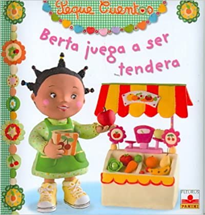 Ebook descarga gratuita archivo jar Berta juega a ser tendera/ Berta Plays Shopkeeper (Peque Cuentos/ Little Stories) DJVU
