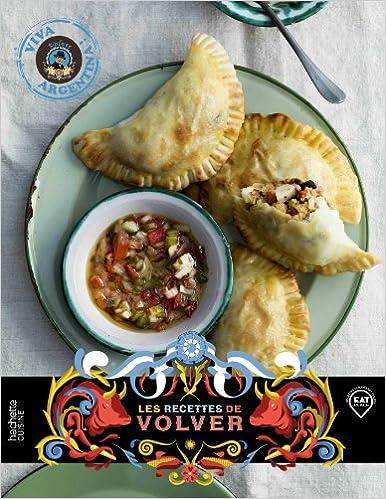 Les recettes de Volver: Viva Argentina! (Cuisine): Amazon.es: Enrique Tirigall: Libros en idiomas extranjeros