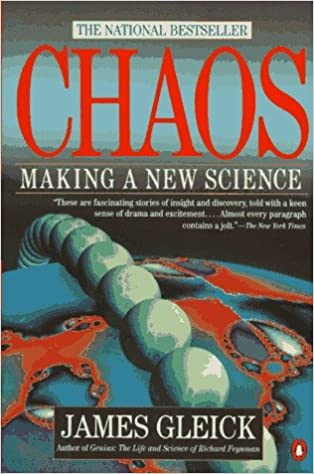 Chaos: The Making of a New Science, by James Gleick