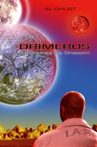 Drimeros I-En Tierras de Crocom (Spanish Edition) by [Al.Chust