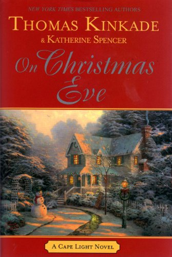 Christmas Kinkade For Thomas Home (On Christmas Eve Large Print (A Cape Light Novel))