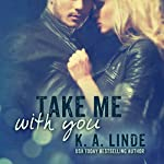 Take Me with You | K.A. Linde