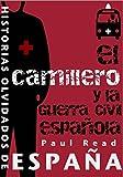 El Camillero Y La Guerra Civil Española (Spanish Edition)