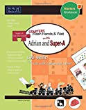 Starters Wash Hands & Wait with Adrian and Super-A: Life Skills for Kids with Autism and ADHD (Starters Workbook)
