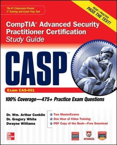 CASP CompTIA Advanced Security Practitioner Certification Study Guide (Exam CAS-001) (Certification Press) (Best Cism Study Guide)
