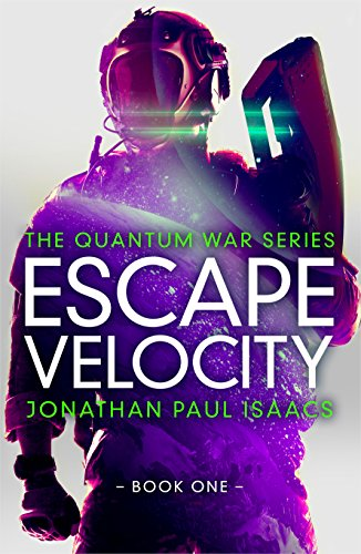 Escape Velocity (The Quantum War Book 1)