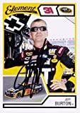 AUTOGRAPHED Jeff Burton 2011 Wheels Element #31 CATERPILLAR RACING TEAM (Richard Childress) NASCAR SIGNED Trading Card w/ COA