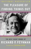 img - for The Pleasure of Finding Things Out: The Best Short Works of Richard P. Feynman (Helix Books) by Richard P. Feynman (2005-04-06) book / textbook / text book