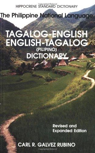 Tagalog-English/English-Tagalog Standard Dictionary: Pilipino-Inggles, Inggles-Pilipino Talahuluganang (Hippocrene Standard Dictionaries)