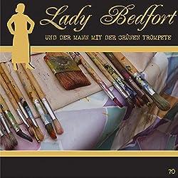 Der Mann mit der grünen Trompete (Lady Bedfort 70)