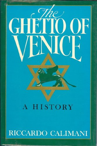 Ghetto of Venice (English and Italian Edition)