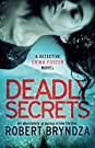 Deadly Secrets: An absolutely gripp...