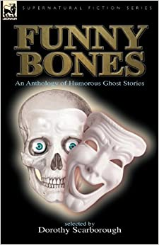 Book Funny Bones: an Anthology of Humorous Ghost Stories