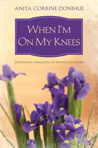 Download When I'm On My Knees PDF