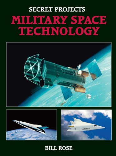 Download SECRET PROJECTS MILITARY SPACE TECHNOLOGY pdf