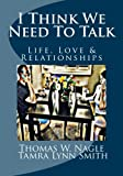 I Think We Need to Talk, Thomas Nagle, 1479121916