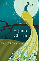 The Juno Charm (Salmon Poetry)