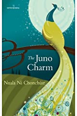 The Juno Charm (Salmon Poetry) Paperback