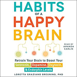 Habits of a Happy Brain Audiobook