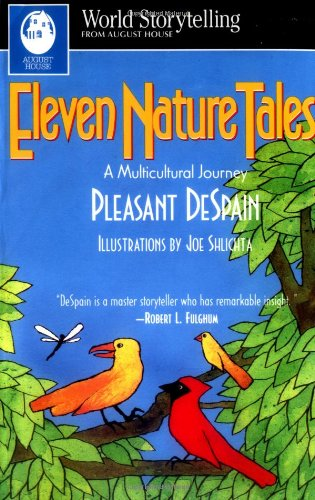 Eleven Nature Tales: A Multicultural Journey (World Storytelling) pdf epub