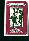 Not George Washington, P. G. Wodehouse and Herbert Westbrook, 082640006X