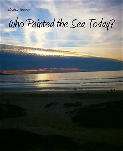 Who Painted the Sea Today?