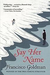 Say Her Name: A Novel