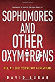 Sophomores and Other Oxymorons