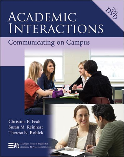 Academic Interactions: Communicating on Campus (Michigan Series in English for Academic & Professional Purposes)