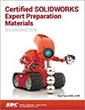 Certified SOLIDWORKS Expert Preparation Materials (SOLIDWORKS 2018)