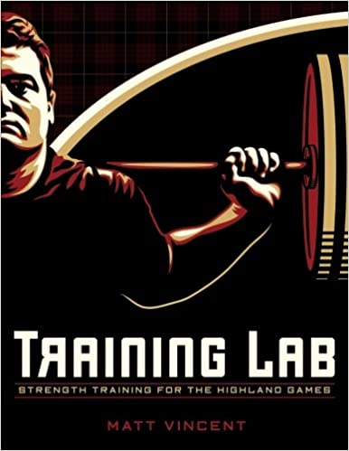Training LAB Strength Training For The Highland Games Max Strength