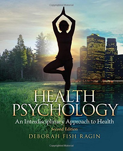 205962955 - Health Psychology, 2nd Edition: An Interdisciplinary Approach to Health