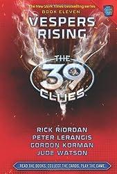 Vespers Rising (The 39 Clues - book 11) by Korman, Gordon, Lerangis, Peter, Riordan, Rick, Watson, Jude (2011) Hardcover