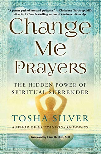 Goddess of Acceptance - Own Your Power (Goddess Prayers - Change Your Life Book 2)